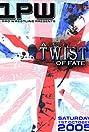 1PW: A Cruel Twist of Fate (2005) Poster