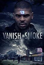 Vanish in Smoke
