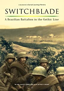 The movie downloads website Switchblade: A Brazilian Battalion in the Gothic Line [[480x854]