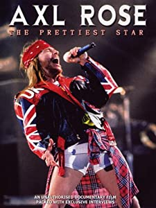 The new imovie download Axl Rose: The Prettiest Star by [480x360]
