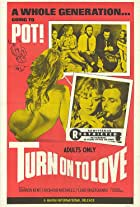 Turn on to Love