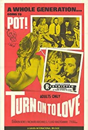 Turn on to Love(1969) Poster - Movie Forum, Cast, Reviews