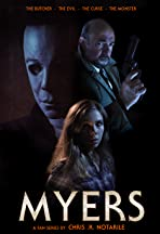 Myers: The Series