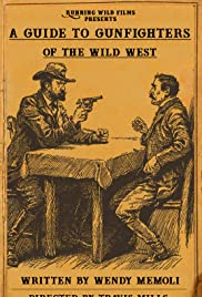 A Guide to Gunfighters of the Wild West Poster