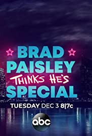 Brad Paisley Thinks He's Special Poster