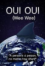 Oui Oui: Wee Wee