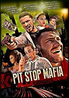 Pit Stop Mafia (2016)