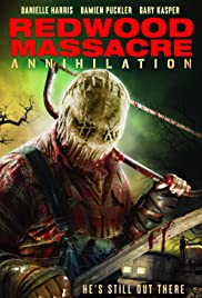 Redwood Massacre: Annihilation Poster