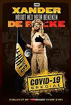 Xander De Rycke: Houdt Het Voor Bekeken Covid-19 Special
