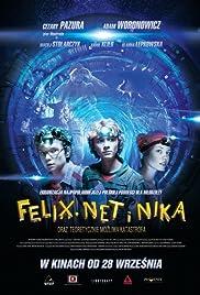 Felix, Net i Nika oraz teoretycznie mozliwa katastrofa Poster