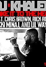 DJ Khaled Feat. Nicki Minaj & Chris Brown, Lil Wayne: Take It to the Head