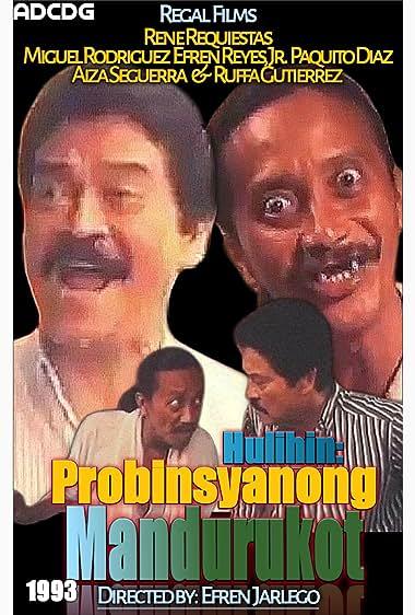 Watch Hulihin: Probinsiyanong Mandurukot (1993)