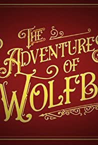 Primary photo for The True Adventures of Wolfboy