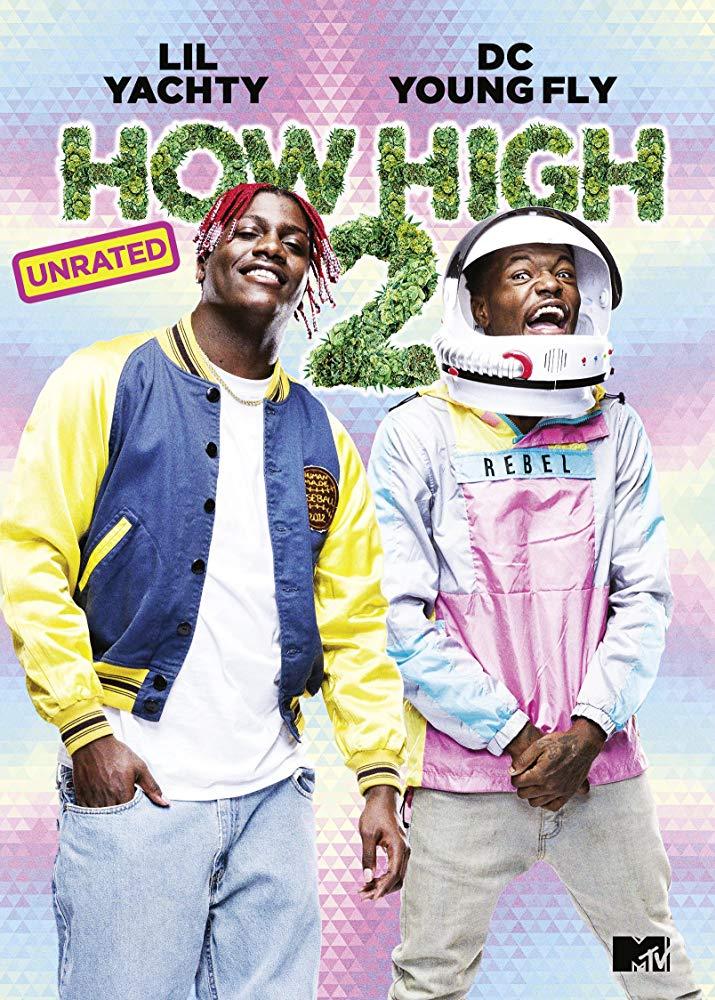 How High 2 Tv Movie 2019 Imdb