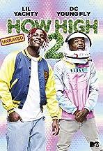 How High 2