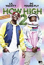 How High 2 (2019) 720p