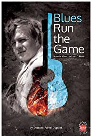 Blues Run the Game: A Movie About Jackson C. Frank Poster