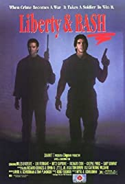 Liberty & Bash (1989) Poster - Movie Forum, Cast, Reviews