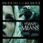 By Any Means Film Poster