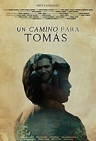 Primary photo for A Way for Tomás (Un camino para Tomás)