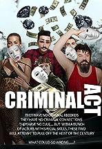 Criminal Act!