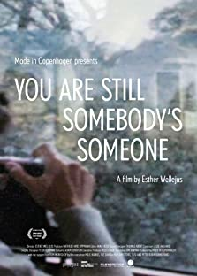 You Are Still Somebody's Someone (2017)