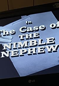Primary photo for The Case of the Nimble Nephew