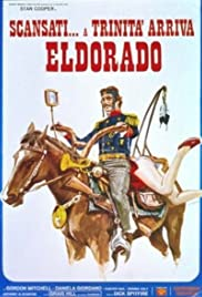 Stay Away from Trinity... When He Comes to Eldorado Poster