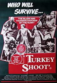 Turkey Shoot 1982 Imdb