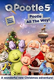 Q Pootle 5: Pootle All the Way! Poster