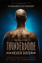 Thunderdome Never Dies Poster