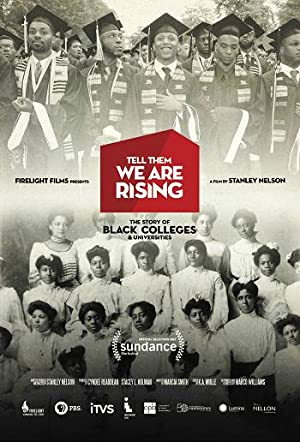 Where to stream Tell Them We Are Rising: The Story of Black Colleges and Universities