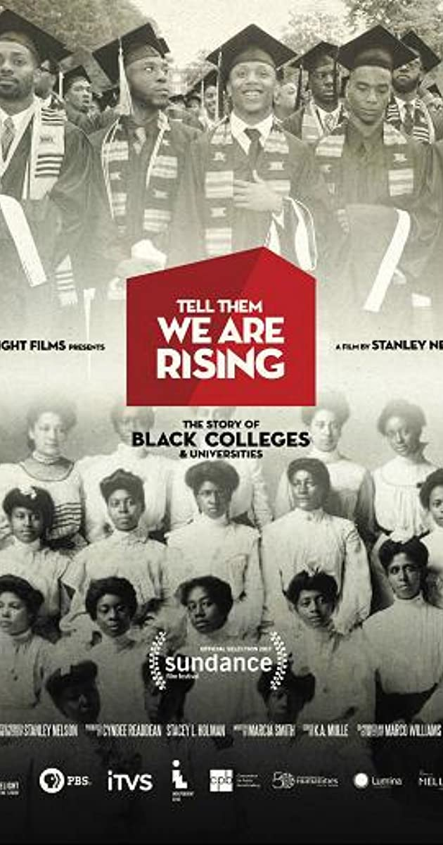 tell them we are rising  the story of black colleges and