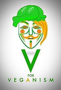 Primary photo for V for Veganism