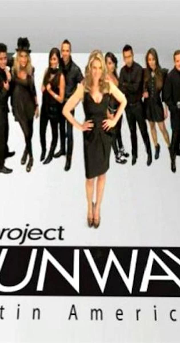 07b9973fbc03 Project Runway Latin America (TV Series 2010– ) - Full Cast & Crew - IMDb