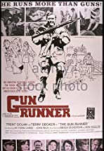 The Gun Runner