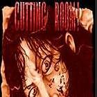 Cutting Room! (2005)