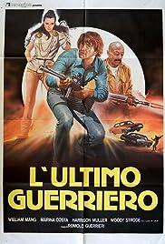 L'ultimo guerriero (1984) film en francais gratuit