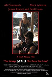 You Always Stalk the Ones You Love Poster