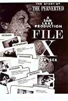 File X for Sex: The Story of the Perverted