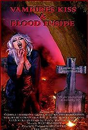 Vampires Kiss/Blood Inside Poster
