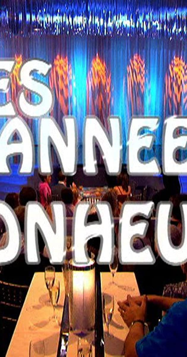 Les Annees Bonheur Tv Series 2006 Full Cast Crew Imdb