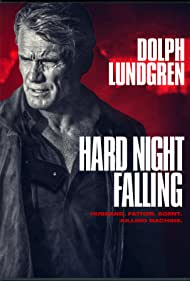 Dolph Lundgren in Hard Night Falling (2019)