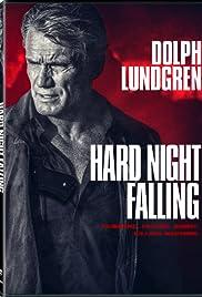 Download Hard Night Falling (2020) Movie