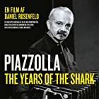 Piazzolla, los años del tiburón (2018)