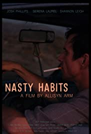 Nasty Habits Poster