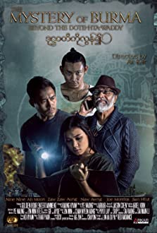 Mystery of Burma: Beyond The Dotehtawady (2018)