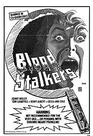 Blood Stalkers(1976) Poster - Movie Forum, Cast, Reviews