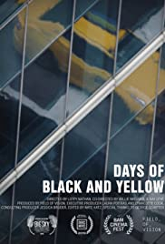Days of Black and Yellow Poster