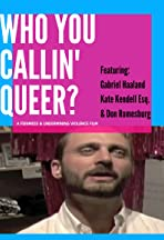 Who You Callin' Queer?